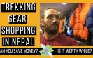 Shopping for hiking gear in nepal video